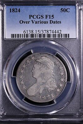 """1824 """"Over Various Dates"""" Capped Bust Half Dollar PCGS F15     8-14RCNM"""