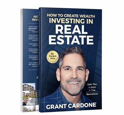 How To Create Wealth Investing In Real Estate | Grant Cardone + BONUS PACKAGE
