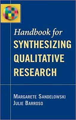 [PDF] Handbook for Synthesizing Qualitative Research 1st Edition by Margarete...