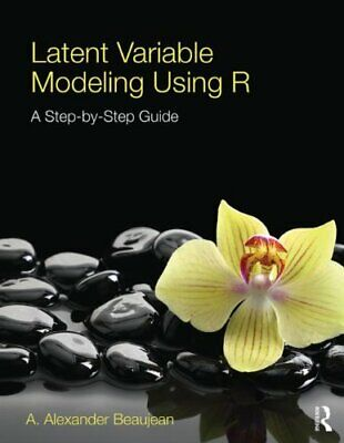 [PDF] Latent Variable Modeling Using R A Step-by-Step Guide 1st Edition by A....