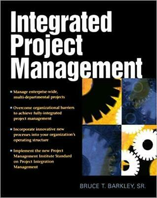 [PDF] Integrated Project Management 1st Edition by Bruce T. Barkley
