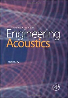 [PDF] Foundations of Engineering Acoustics 1st Edition by Frank J. Fahy