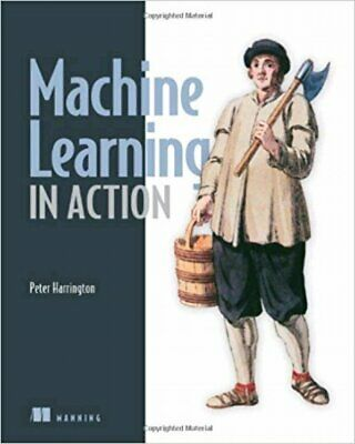 [PDF] Machine Learning in Action 1st Edition by Peter Harrington