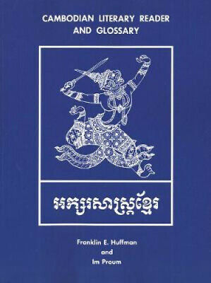Cambodian Literary Reader and Glossary by Franklin E. Huffman.
