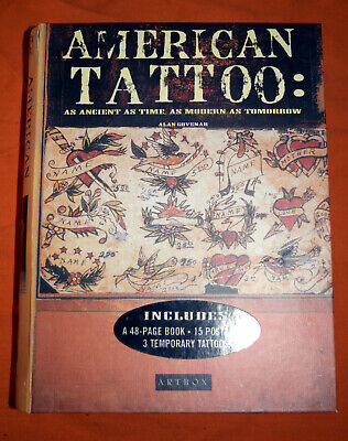 American Tattoo : As Ancient as Time, as Modern as Tomorrow by Alan Govenar...