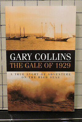 The Gale of 1929 by gary Collins True Story Adventure on the High Seas SH18