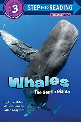 Whales: The Gentle Giants (Step into Reading) - Very Good Book Milton, Joyce