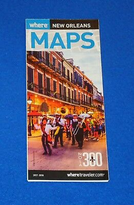 *New* 2017-18 New Orleans Where Map & Visitor's Guide: Excellent Reference Guide