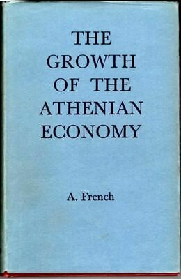 The growth of the Athenian economy : Alfred French