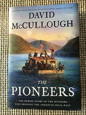 The Pioneers: by David McCullough (2019, Hardcover) 1st Edition