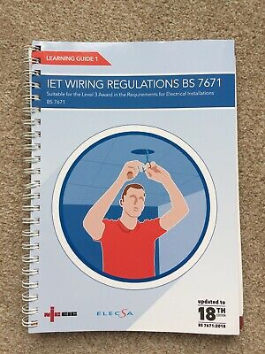 18th Edition IET Wiring Regulations BS7671 Learner Guide
