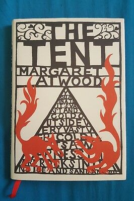 HB First/1st Ed: THE TENT by MARGARET ATWOOD (Bloomsbury, 2006) VGC+