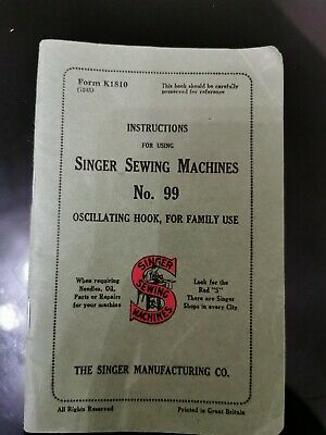 Vintage SINGER sewing machine INSTRUCTIONS, No.99k