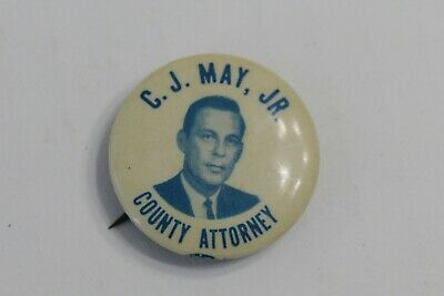 C.J. May Jr For County Attorney Pin Button Dubuque Iowa Electon White Blue Old