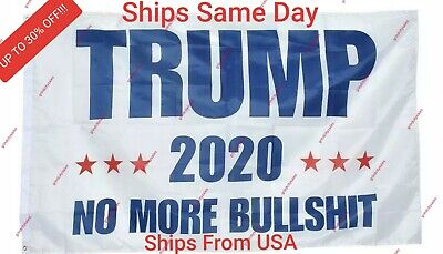 Trump 2020 NO MORE BULL**** 3'x5' Flag- Keep President Donald Trump! MAGA