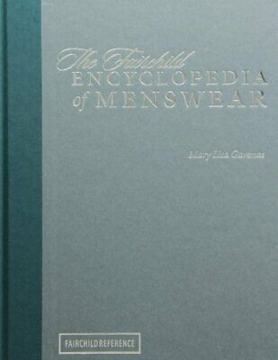 FAIRCHILD ENCYCLOPEDIA OF MENSWEAR By Mary Lisa Gavenas - Hardcover *Excellent*