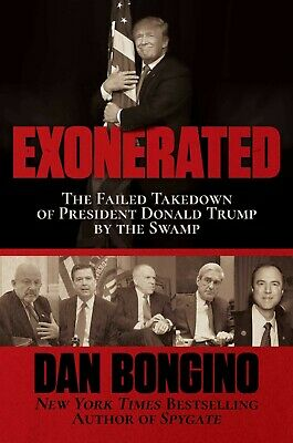 Exonerated:The Failed Takedown of President Donald Trump by the Swamp Hardcover