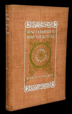 1895 A Wheel Within A Wheel Frances Willard Bicycle Cycling 1st Ed. Temperance