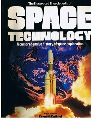 ILLUSTRATED ENCYCLOPEDIA OF SPACE TECHNOLOGY By Crown - Hardcover **Excellent**