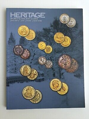 Heritage Auction Catalog World & Ancient Coins Jan 6-7, 2019 New York Session 1