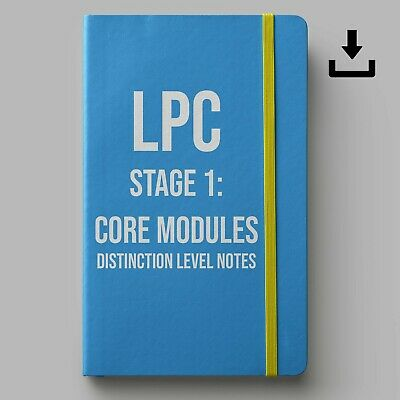 LPC Notes 2019 | University of Law Stage 1 Core Modules Notes | Distinction Lvl