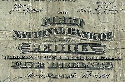 1902 $5 The First National Bank Of Peoria Illinois