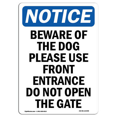 OSHA Notice Dogs Contained By Invisible Fence SignHeavy Duty