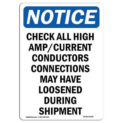OSHA Notice - Check All High Amp Current Conductor Sign | Heavy Duty