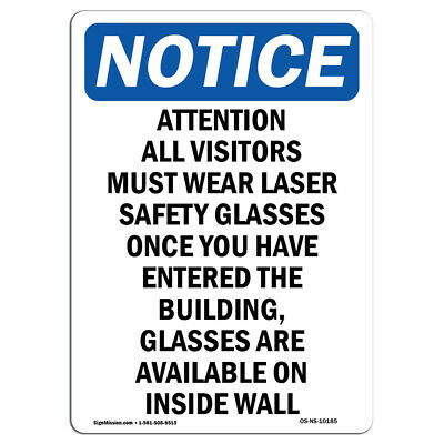 OSHA Notice - Attention All Visitors Must Wear Sign | Heavy Duty Sign or Label