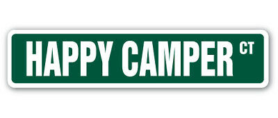 HAPPY CAMPER Street Sign camp happiness fun time | Indoor/Outdoor