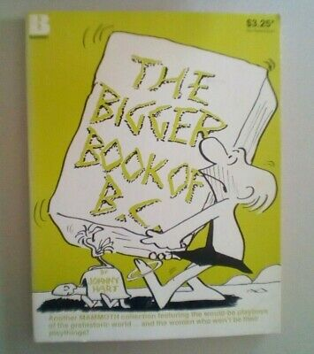 Johnny Hart THE BIGGER BOOK OF B.C BEAUMONT 1983