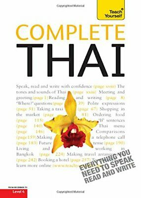 COMPLETE THAI: A TEACH YOURSELF GUIDE (TY: COMPLETE COURSES) By David Smyth *VG*