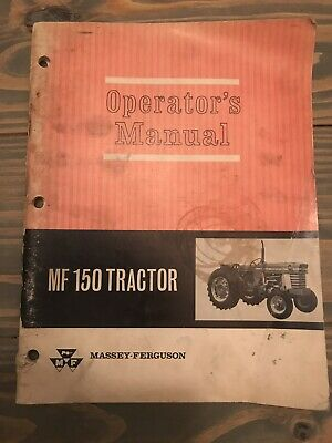 Vintage MASSEY FERGUSON MF 150 TRACTOR OPERATORS OWNERS MANUAL Ships Free!