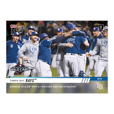 2019 Topps Now #944 Tampa  Bay Rays Advance To Alds With Win Over Athletics