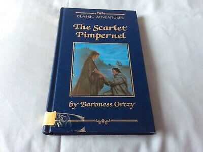 Baroness Orczy - The Scarlet Pimpernel