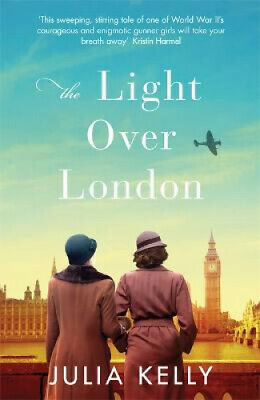 The Light Over London: The most gripping and heartbreaking WW2 page-turner you