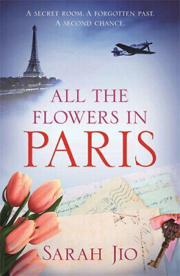 All the Flowers in Paris by Sarah Jio.