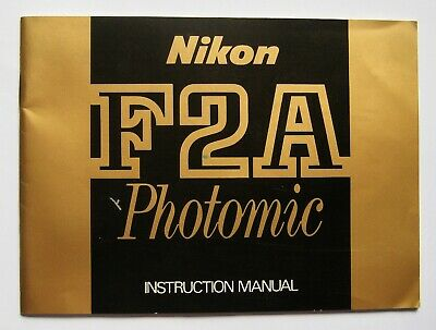 NIKON F2A Photomic INSTRUCTION MANUAL.