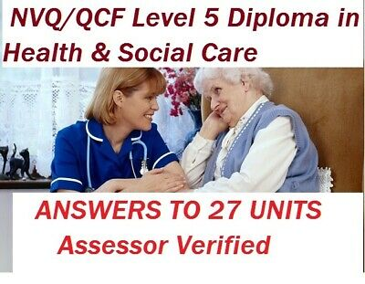 NVQ QCF Level 5 Diploma Health Social Care QUESTIONS & ANSWERS  26 UNITS on CD
