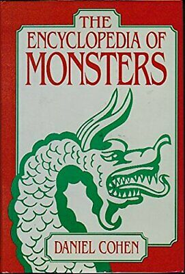 ENCYCLOPEDIA OF MONSTERS By Daniel Cohen - Hardcover *Excellent Condition*