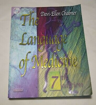 The Language of Medicine by Davi-Ellen Chabner and Bruce A. Chabner 7th edition