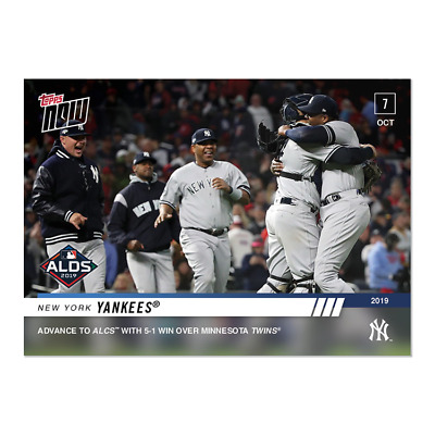 2019 Topps Now #982 New York Yankees Advance To Alds With Win Over Twins