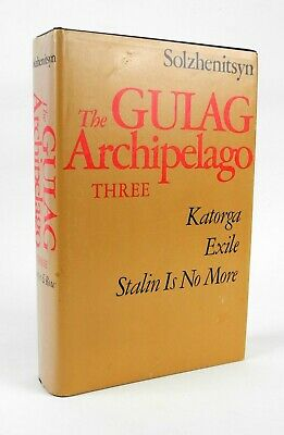 The Gulag Archipelago Vol. 3, Pts. 5, 6, & 7 by Aleksandr Solzhenitsyn - 1st Ed.