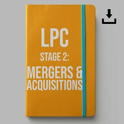 LPC Notes 2019 | University of Law Stage 2 Mergers & Acquisition | Distinction