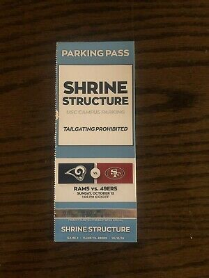 Los Angeles Rams Parking Pass Shrine Lot vs San Francisco 10-13-2019 @ 13:05