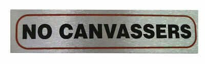Weatherproof Info Sign 'No Canvassers' Neat Durable Door/Wall Notice Signs Label