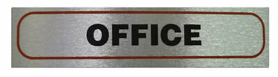 Weatherproof Information Signs 'Office' Neat Durable Door/Wall Notice Sign Label