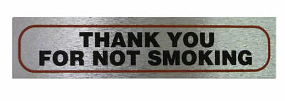Weatherproof Info Signs 'Thanks For Not Smoking' Neat Durable Door/Wall Notice