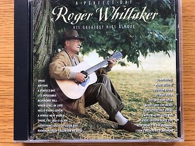 A Perfect Day- Roger Whittaker - His Greatest Hits & More