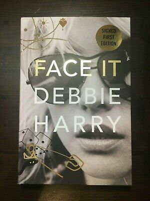 Face It by Debbie Harry SIGNED SILVER First Edition Blondie Autograph IN HAND
